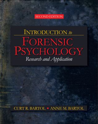 Introduction to Forensic Psychology: Research and Application 9781412958301