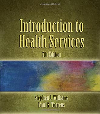Introduction to Health Services 9781418012892