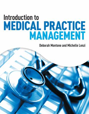 Introduction to Medical Practice Management 9781418040925