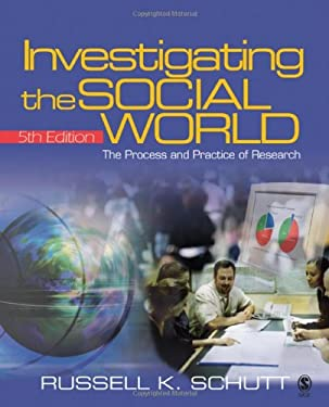 Investigating the Social World: The Process and Practice of Research [With CDROM]