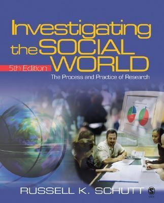 Investigating the Social World: The Process and Practice of Research [With CDROM] 9781412927376