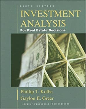 Investment Analysis for Real Estate Decisions [With CDROM] 9781419515316