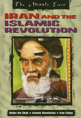 Iran and the Islamic Revolution 9781410916297