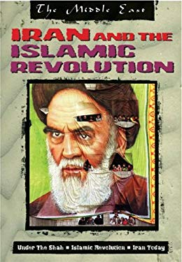 Iran and the Islamic Revolution 9781410916235
