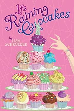 It's Raining Cupcakes 9781416990857