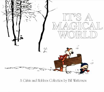 It's a Magical World: A Calvin and Hobbes Collection 9781417676200