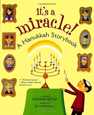 It's a Miracle!: A Hanukkah Storybook 9781416950011