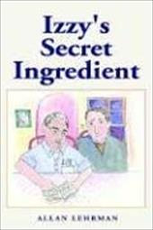 ISBN 9781413432602 product image for Izzy's Secret Ingredient | upcitemdb.com