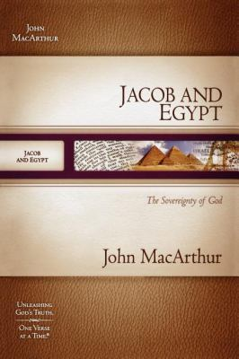 Jacob and Egypt: The Sovereignty of God 9781418533243