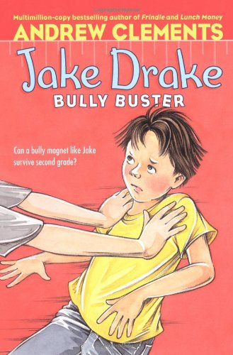 Jake Drake, Bully Buster 9781416939337
