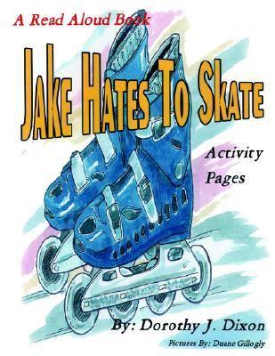 Jake Hates to Skate 9781413469899