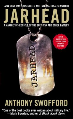 Jarhead: A Marine's Chronicle of the Gulf War and Other Battles 9781416513407