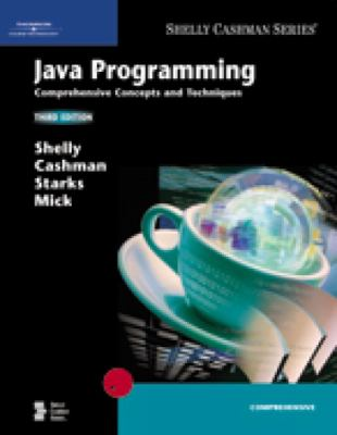 Java Programming: Comprehensive Concepts and Techniques 9781418859855
