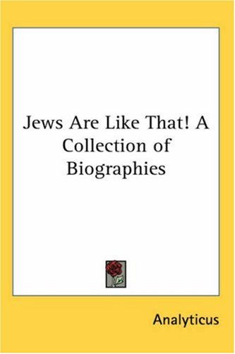 Jews Are Like That! a Collection of Biographies 9781417929191