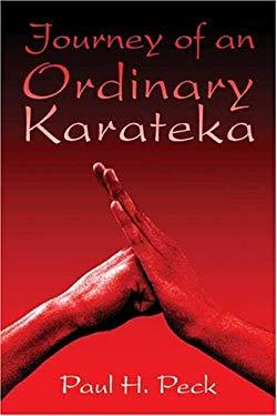 Journey of an Ordinary Karateka 9781413725520