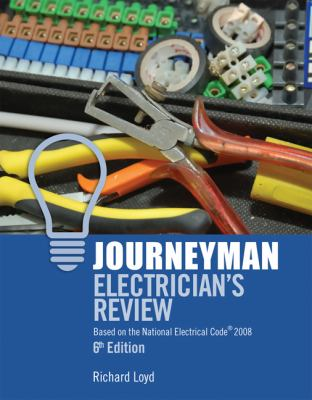 Journeyman Electrician's Review: Based on the National Electrical Code 2008 9781418052836
