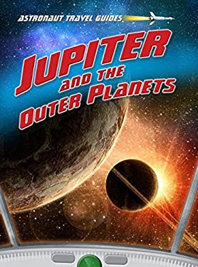 Jupiter and the Outer Planets 9781410945693