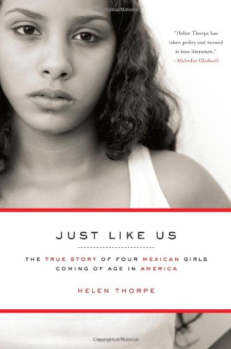 Just Like Us: The True Story of Four Mexican Girls Coming of Age in America 9781416538936