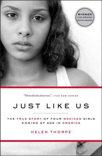 Just Like Us: The True Story of Four Mexican Girls Coming of Age in America 9781416538981