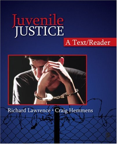 Juvenile Justice: A Text/Reader 9781412950367