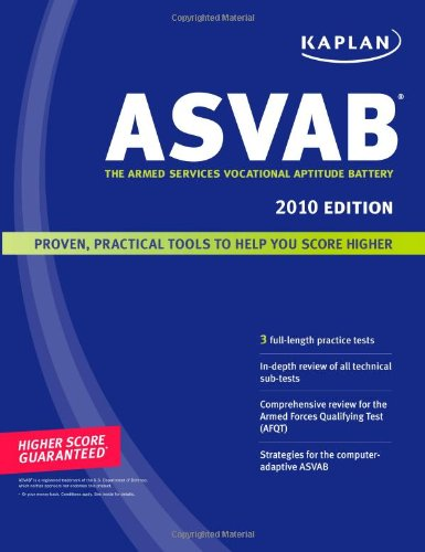 Kaplan ASVAB: The Armed Services Vocational Aptitude Battery 9781419550676