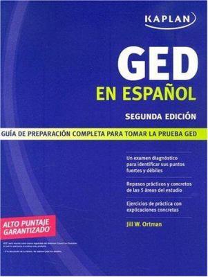 Kaplan GED en Espanol: Guia de Preparacion Completa Para Tomar la Prueba GED 9781419551406
