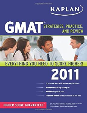 Kaplan GMAT: Strategies, Practice, and Review 9781419553684