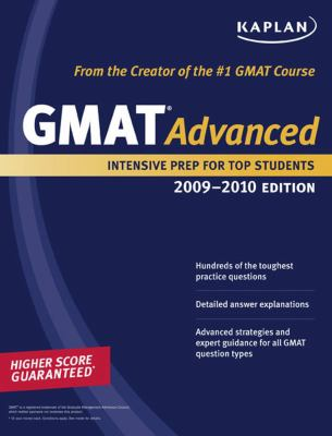 Kaplan GMAT Advanced: Intensive Prep for Top Students 9781419552557