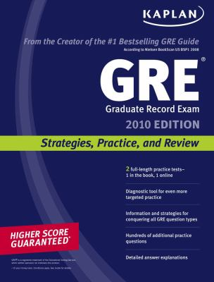 Kaplan GRE Exam: Strategies, Practice, and Review 9781419552960