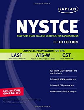 Kaplan NYSTCE: Complete Preparation for the LAST, ATS-W & CST 9781419552786