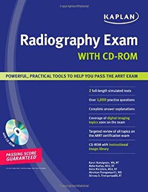 Kaplan Radiography Exam [With CDROM] 9781419551116