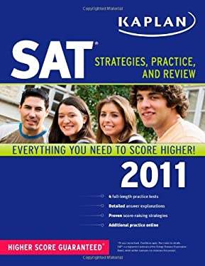 Kaplan SAT: Strategies, Practice, and Review 9781419549953