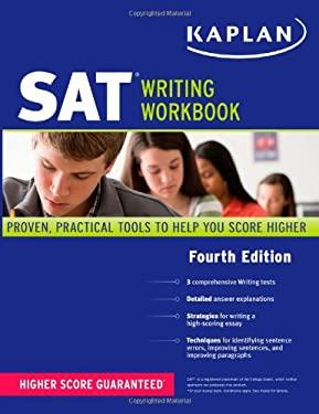 Kaplan SAT Writing Workbook 9781419550706