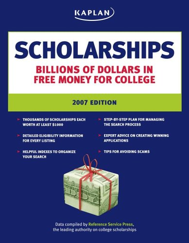 Kaplan Scholarships, 2007 Edition 9781419541957