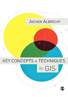 Key Concepts & Techniques in GIS 9781412910156