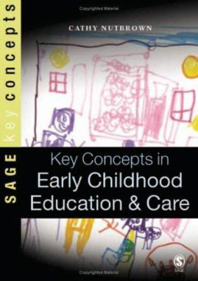 Key Concepts in Early Childhood Education and Care 9781412907163