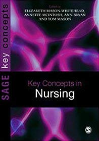 Key Concepts in Nursing 9781412946148