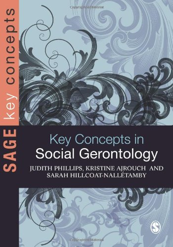 Key Concepts in Social Gerontology 9781412922722
