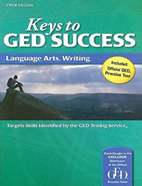 Keys to GED Success: Language Arts, Writing 9781419053481