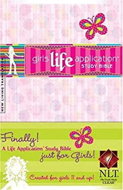 Girl's Life Application Study Bible 9781414306469
