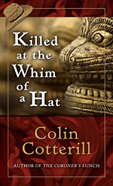 Killed at the Whim of a Hat 9781410441270