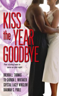 Kiss the Year Goodbye 9781416527091