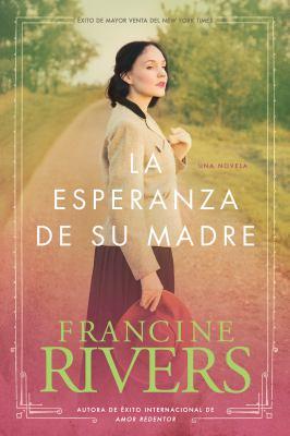 La Esperanza de su Madre = Her Mother's Hope 9781414318653