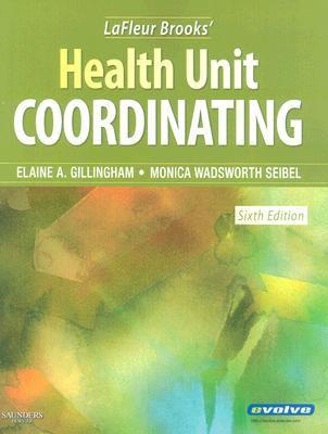 LaFleur Brooks' Health Unit Coordinating 9781416041726