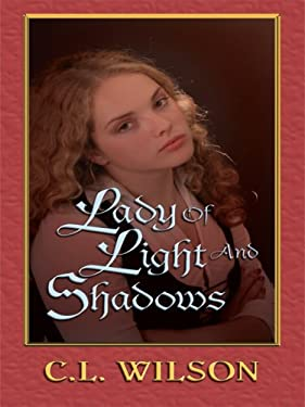 Lady of Light and Shadows 9781410406422