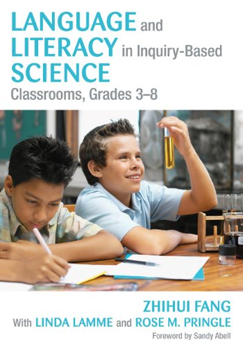 Language and Literacy in Inquiry-Based Science Classrooms, Grades 3-8 9781412988421