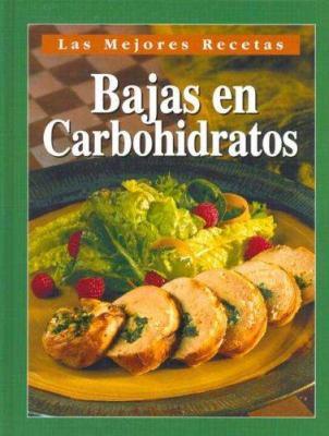 Las Mejores Recetas Bajas En Carbohidratos 9781412721158