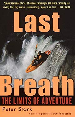 Last Breath: The Limits of Adventure: The Limits of Adventure 9781417633876