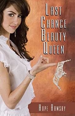 Last Chance Beauty Queen 9781410449443