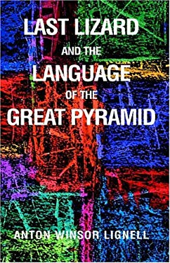 Last Lizard and the Language 9781413414257